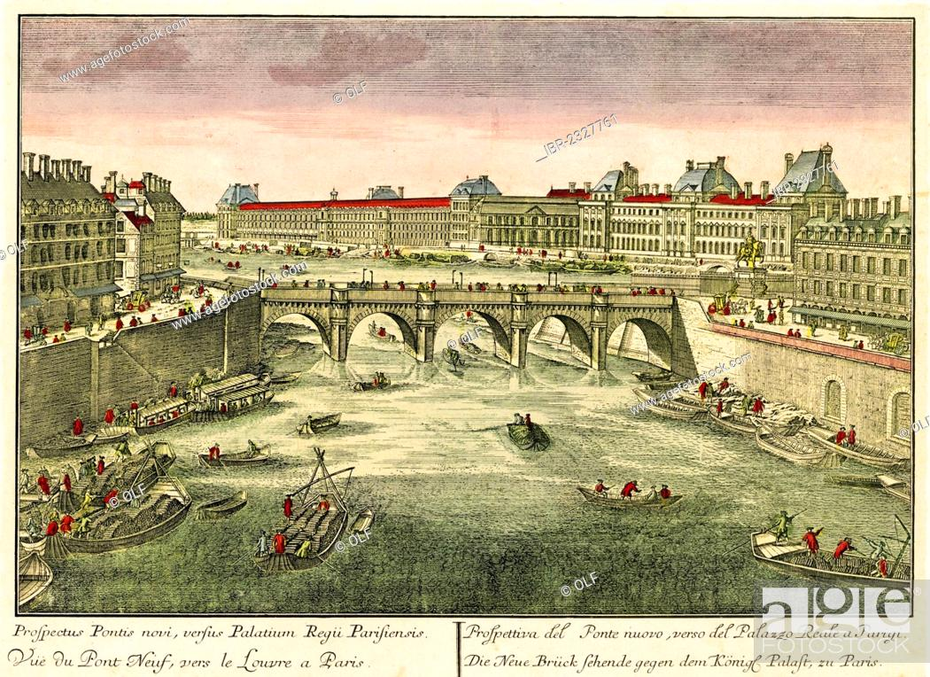 Stock Photo: Historical view of Paris, circa 1740, Pont Neuf and the Louvre, Seine river, entitled: Prospectus Pontis novi, versus pontis Regii, Parisiensis.