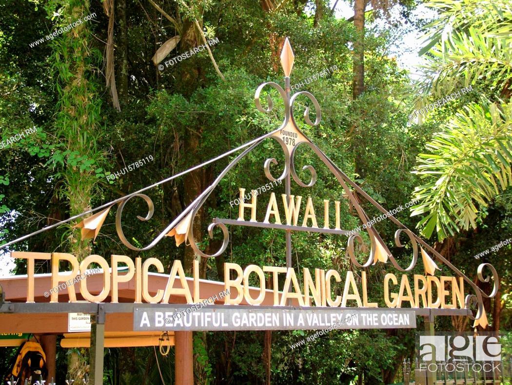 Stock Photo   Big Island, Island Of Hawaii, HI, Hawaii, Hamakua Coast, Hilo,  Hawaii Tropical Botanical Garden, Entrance Sign