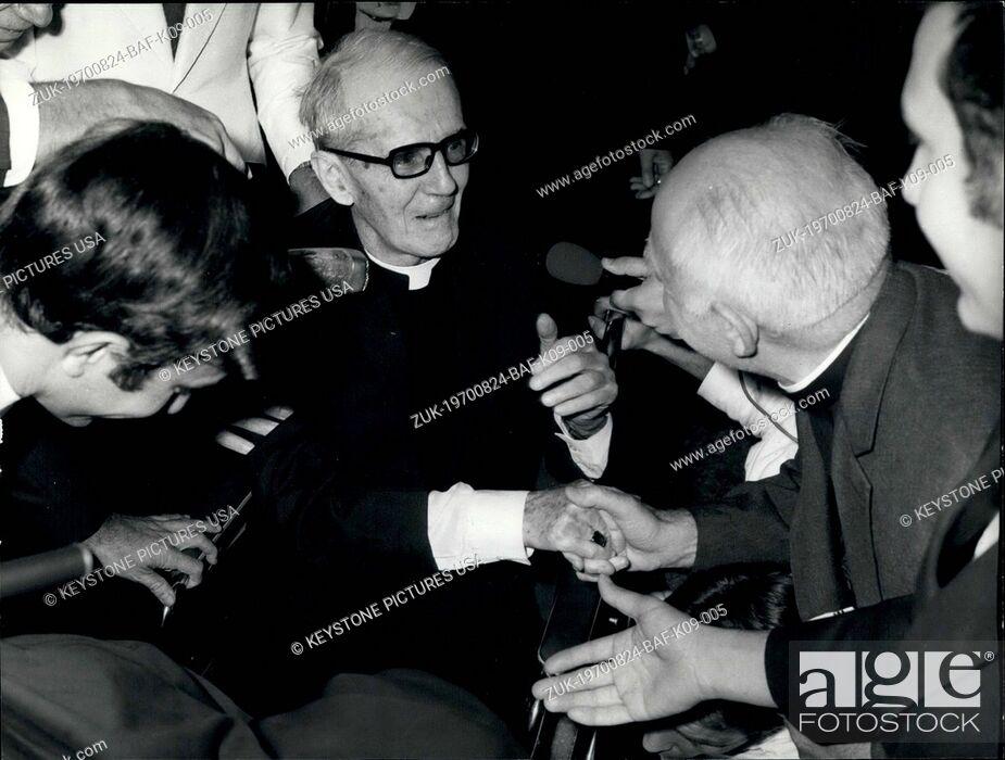 Stock Photo: Aug. 24, 1970 - Monsignor Walsh Who Was Accused of Espionage Has Been Set Free (Credit Image: © Keystone Press Agency/Keystone USA via ZUMAPRESS.com).