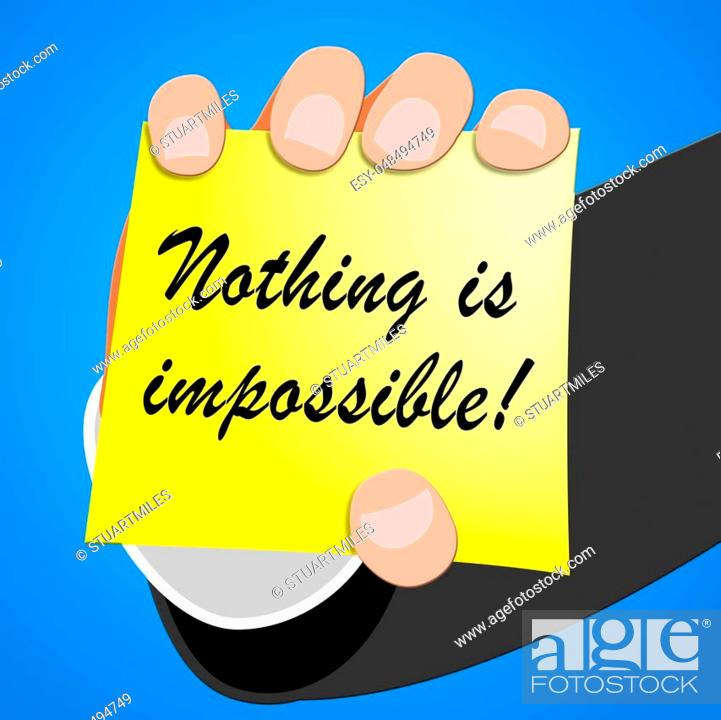 Imagen: Nothing Is Impossible Message Note Paper 3d Illustration.