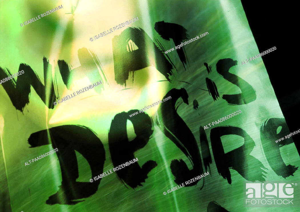 Stock Photo: 'What is desire' typography, montage.
