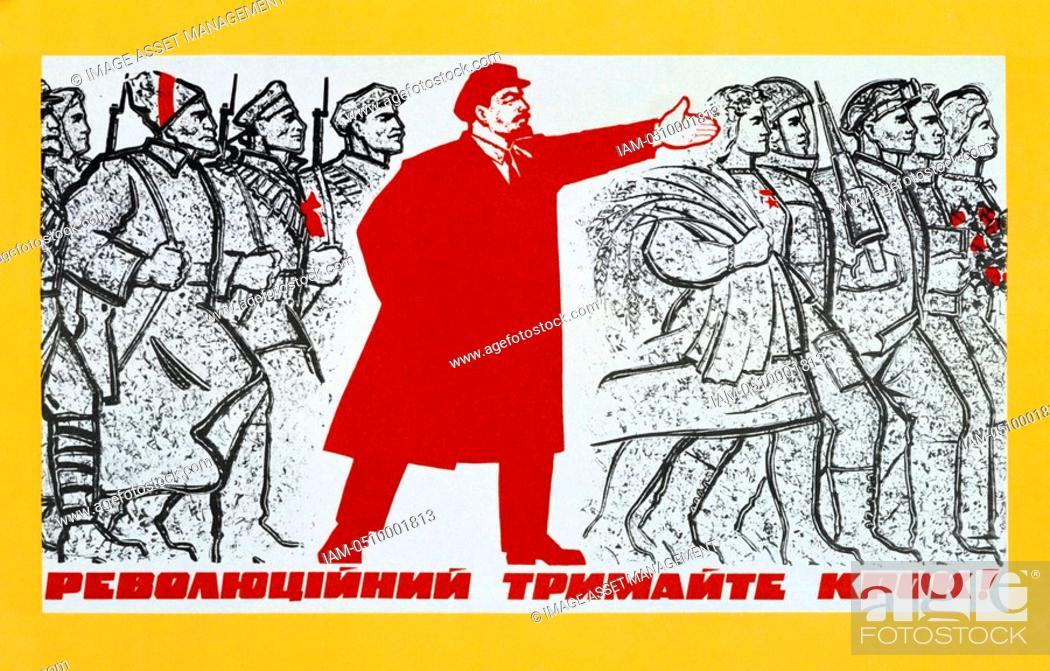 Stock Photo: Russian Revolution, October 1917. Vladimir Ilyich Lenin Ulyanov - 1870-1924 urging on the forces of the Revolution. Undated Communist poster.