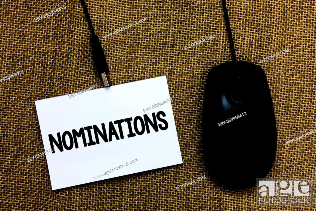 Stock Photo: Writing note showing Nominations. Business photo showcasing Suggestions of someone or something for a job position or prize Sticky card type text convey message.
