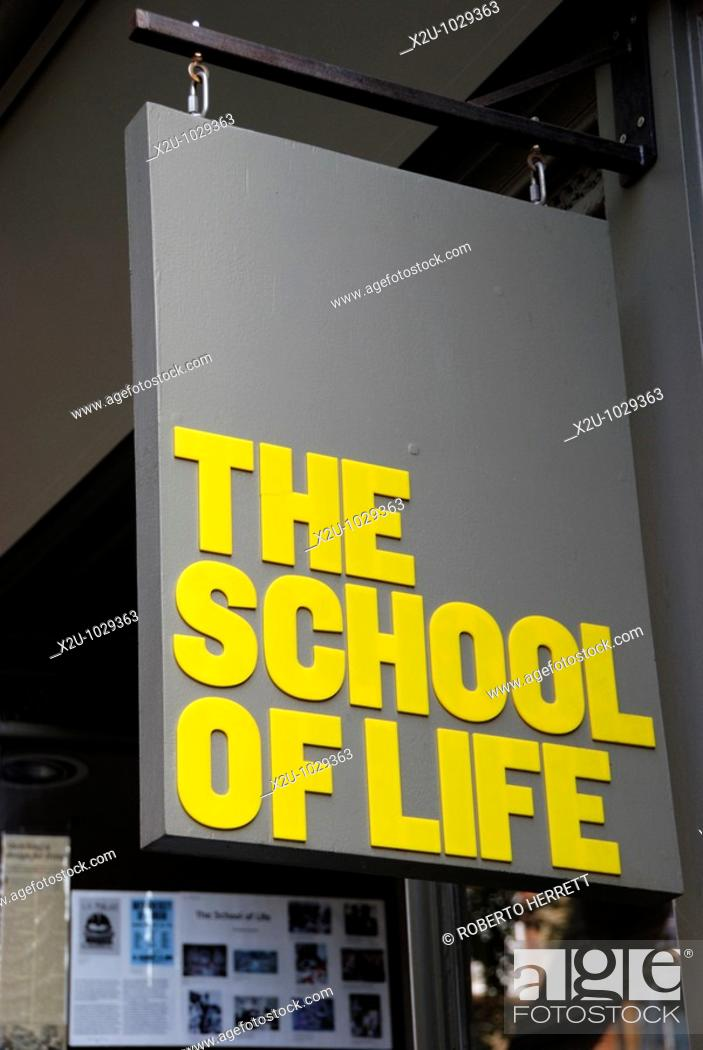 A sign outside ' The School of Life ' headquarters in