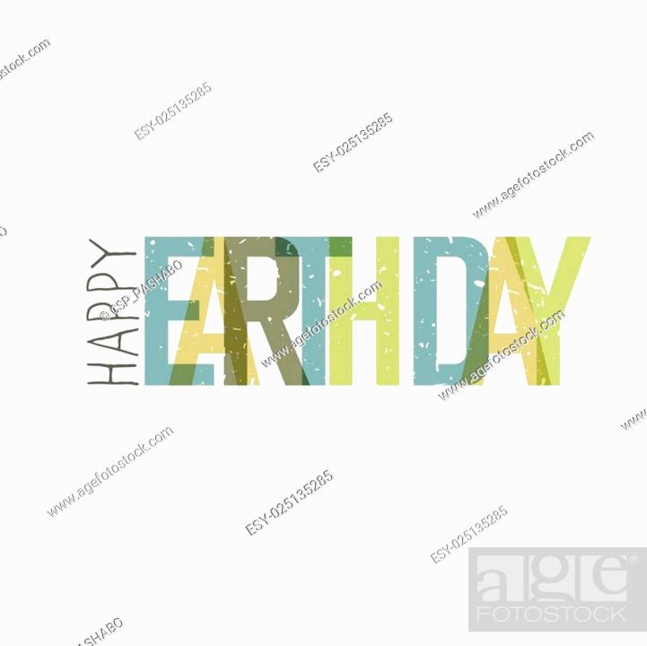 Stock Vector: Earth Day Calebration Typography. Minimalistic logo for celebration. On white background.