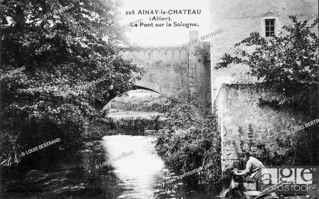 Stock Photo: ainay le chateau, the bridge over the sologne, postcard 1900.