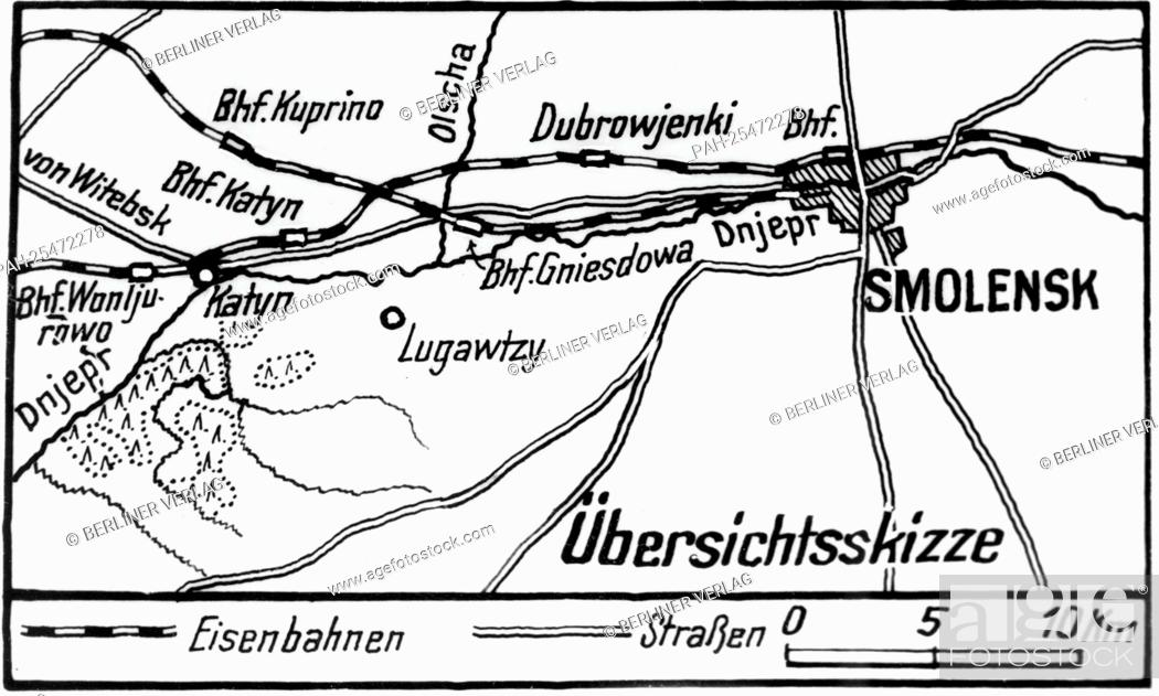 The discovery of the m graves in Katyn (Russia) by the German ... on lidice map, the kite runner map, berlin map, kokoda map, yaroslavl map, casablanca map, khartoum map, midway map, aftermath map, inventory map, unbroken map, europe map, danzig map, romania map, big animal map, armenian genocide map, war map,