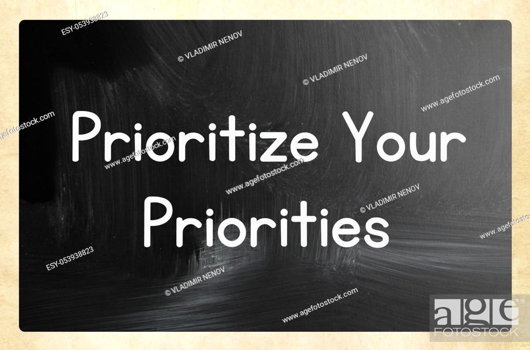 Stock Photo: prioritize your priorities.