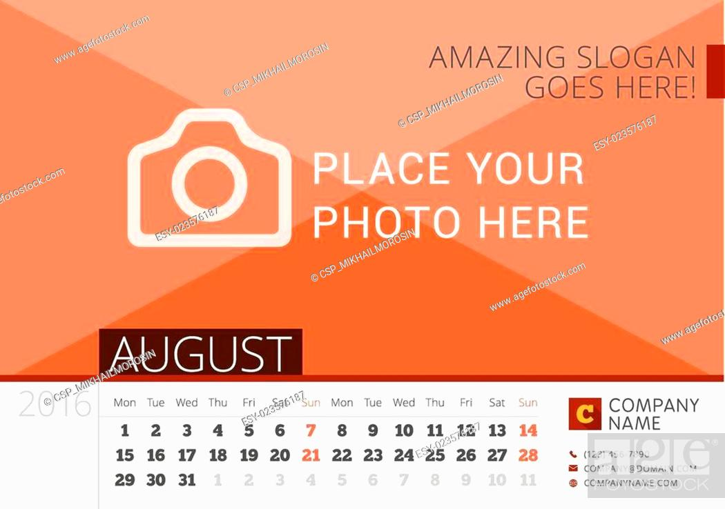 Stock Photo: Desk Calendar 2016 Year. Vector Design Print Template with Place for Photo. August. Week Starts Monday.